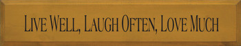 Live Well, Laugh Often, Love Much |Inspirational Wood Sign| Sawdust City Wood Signs