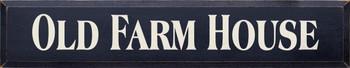 Old Farm House | Farm House Wood Sign| Sawdust City Wood Signs