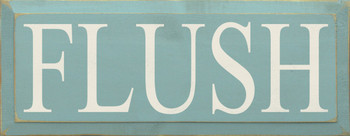 Flush | Bathroom Wood Sign| Sawdust City Wood Signs