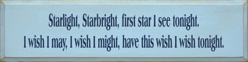 Starlight Starbright… | Wood Sign With Famous Saying | Sawdust City Wood Signs