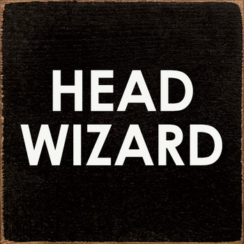 Head Wizard Wood Sign | Funny Square Wood Signs | Sawdust City Wood Signs