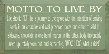 Motto To Live By:| Wood Sign With Chocolate and Martini  | Sawdust City Wood Signs Used Up Totally