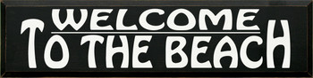 Welcome To The.. | Beach Wood Sign| Sawdust City Wood Signs