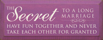 The Secret To A Long Marriage..| Romantic Wood Sign| Sawdust City Wood Signs