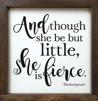 "Inspirational Framed Sign for Girls - 12""x12"" Wood Sign - And though she be but little..."