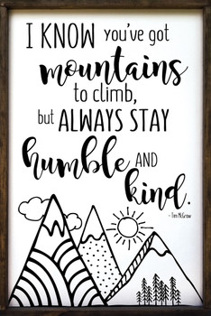 """Large Framed Wall Sign - Always Stay Humble & Kind - 24""""x36"""""""