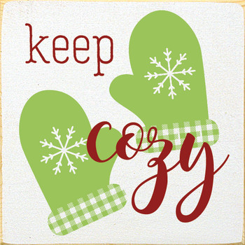 Cute Plaid Mitten Wooden Sign | Keep Cozy | In Old Cottage White with Apple Green & Red