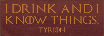 Game of Thrones quote on wooden sign on Burgundy with Gold lettering