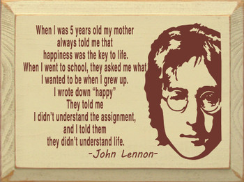 John Lennon quote on wooden sign shown on Old Cream with Burgundy