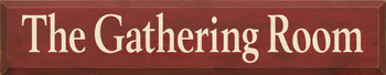 The Gathering Room |Livingroom Wood Sign| Sawdust City Wood Signs