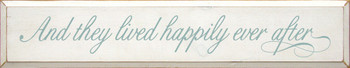 And they lived happily ever after (script) | Romantic Wood Sign| Sawdust City Wood Signs