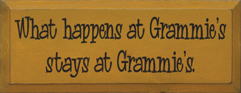What happens at Grammie's stays at Grammie's |Funny Grandma Wood Sign| Sawdust City Wood Signs