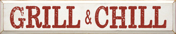 Grill & Chill | Sawdust City Wood Signs