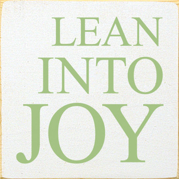 Lean Into Joy | Sawdust City Wood Signs