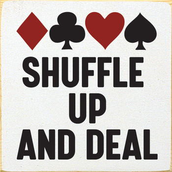 Shuffle Up And Deal |  Gameroom Signs | Sawdust City Wood Signs