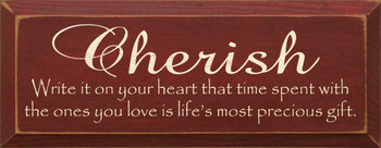 Cherish ~ Write it on your heart.. | Inspirational Wood Sign | Sawdust City Wood Signs