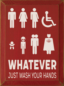 Whatever-Just Wash Your Hands Sign | Funny Wood Signs with Sayings | Sawdust City Wood Signs