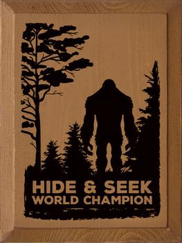 Hide & Seek World Champion (sasquatch) | Sawdust City Wood Signs