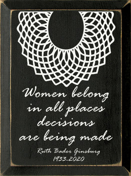 Ruth Bader Ginsburg Quote Sign |  Quote Signs | Sawdust City Wood Signs