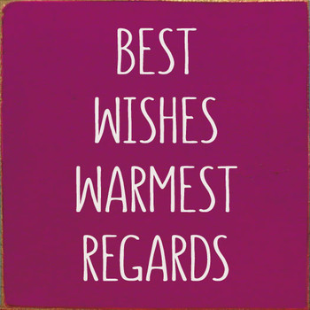 Best Wishes Warmest Regards | Wood Signs With Sayings | Sawdust City Wood Signs