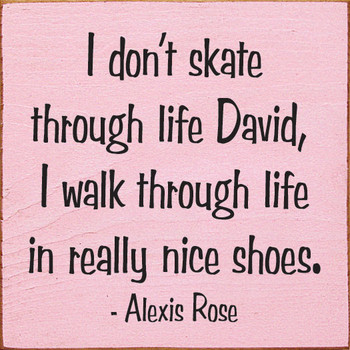 I don't skate through life David Sign | Funny Wood Signs | Sawdust City Wood Signs