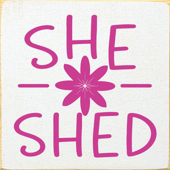 She Shed | Wood Signs With Sayings | Sawdust City Wood Signs