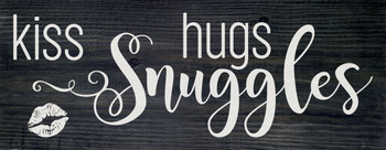 kiss, hugs, snuggles | Cute Wood Signs | Sawdust City Wood Signs