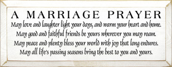A Marriage Prayer: May love and laughter.. | Romantic Wood Sign | Sawdust City Wood Signs