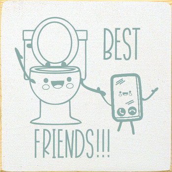 Best Friends (image of toilet and phone) |Funny  Wood Bathroom Signs | Sawdust City Wood Signs