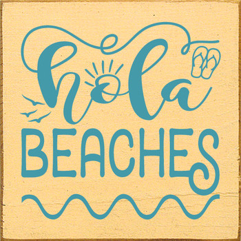 Hola Beaches | Wood Beach  Signs | Sawdust City Wood Signs