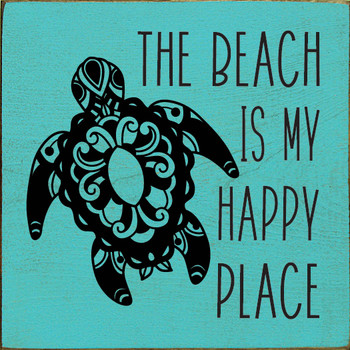 The beach is my happy place (picture of turtle) | Wood Beach  Signs | Sawdust City Wood Signs