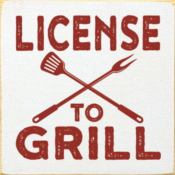 License to Grill - Small Square Sign | Wood Grill  Signs | Sawdust City Wood Signs