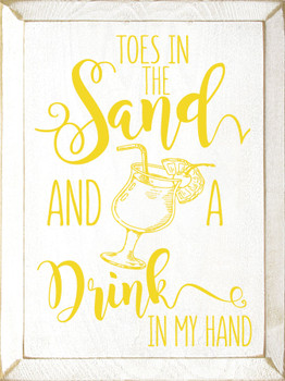 Toes in the sand and a drink in my hand | Wood Beach  Signs | Sawdust City Wood Signs