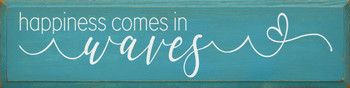 Happiness comes in waves | Wood Ocean Signs | Sawdust City Wood Signs