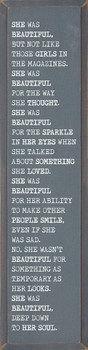 She was beautiful, but not like those girls in the magazines... Wood Sign | Wood Décor Signs | Sawdust City Wood Signs