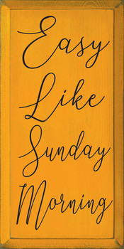 Easy Like Sunday Morning | Wood Funny Signs | Sawdust City Wood Signs