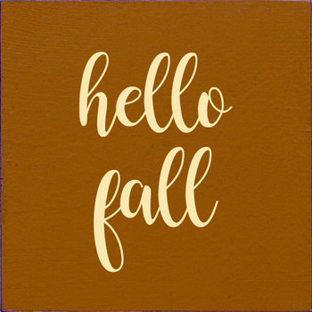 hello fall | Wood Fall Signs | Sawdust City Wood Signs
