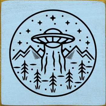 UFO in the mountains | Wood  Alien Signs | Sawdust City Wood Signs
