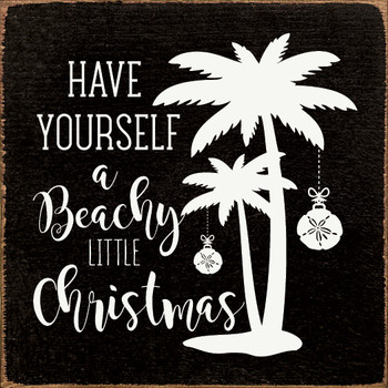 Have yourself a beach little Christmas |Beach Christmas Wood  Signs | Sawdust City Wood Signs