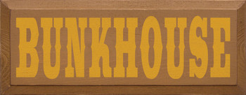 Bunkhouse  | House Wood Sign | Sawdust City Wood Signs