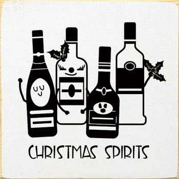 Christmas Spirits  Alcohol Wood  Signs   Sawdust City Wood Signs
