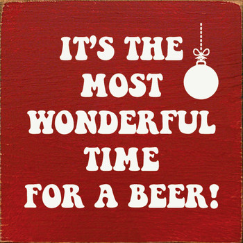 It's the most wonderful time for a beer!|Beer Wood  Signs | Sawdust City Wood Signs