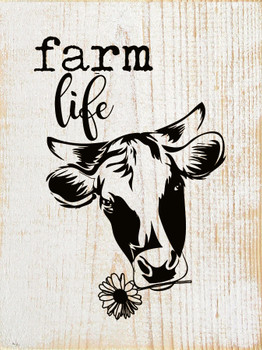 Farm Life |Flat Edge Wood Sign with Cow| Sawdust City Wood Signs