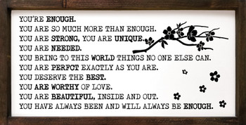 You're enough. You are so much more than enough  | Wood Frame Signs | Sawdust City Wood Signs