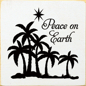 Peace On Earth   Christmas Wood  Signs   Sawdust City Wood Signs