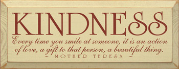 Kindness - Every time you smile at someone..  ~Mother Teresa | Wood Sign With Famous Quotes | Sawdust City Wood Signs