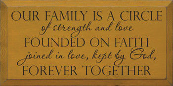 Our family is a circle of strength and love founded on faith.. | Christian Wood Sign | Sawdust City Wood Signs