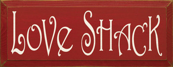 Love Shack | Cabin Wood Sign | Sawdust City Wood Signs