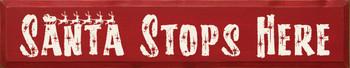 Santa Stops Here  |Santa Wood Sign| Sawdust City Wood Signs