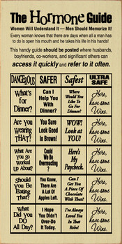The Hormone Guide Sign | Funny Wood Wine Sign | Sawdust City Wood Signs